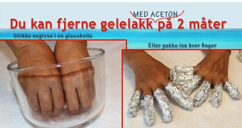 Hvordan fjerne gelelakk med aceton